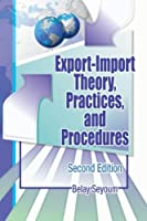 Export-Import Theory Practices and Procedures by Seyoum