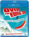 Over the Edge: Ultimate Speed Riders [Blu-ray 3D + Blu-ray] [2013] [Region Free]