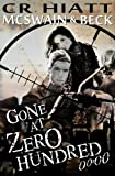 img - for Gone at Zero Hundred 00:00 (McSwain & Beck Book 1) book / textbook / text book