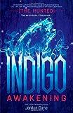 Indigo Awakening (The Hunted)