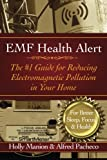 img - for EMF Health Alert: The #1 Guide for Reducing Electromagnetic Pollution for Better Sleep, Better Focus, & Better Health book / textbook / text book