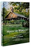 Image de House of Worship: Sacred Spaces in America