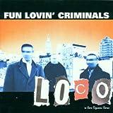 echange, troc Fun Lovin' Criminals - Loco
