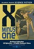 X Minus One (Old Time Radio) (Classic Radio Science Fiction)