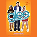 Glee: The Beginning: An Original Novel (       UNABRIDGED) by Sophia Lowell Narrated by Emma Galvin