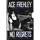No Regrets ~ Ace Frehley