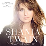 From This Moment On | Shania Twain