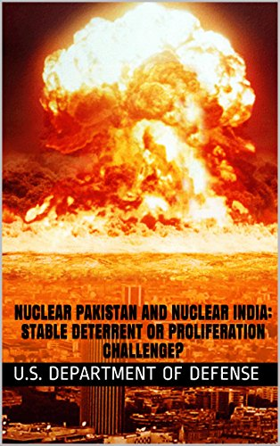 Nuclear Pakistan and Nuclear India: Stable Deterrent or Proliferation Challenge? PDF
