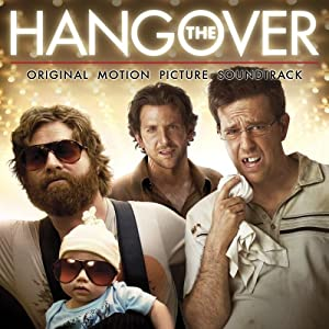 The Hangover: Original Motion Picture Soundtrack by WaterTower Music