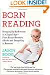 Born Reading: Bringing Up Bookworms i...