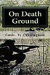 On Death Ground (Cmdr. Cunningham's S...