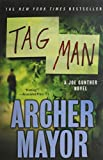 Tag Man: A Joe Gunther Novel