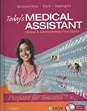 img - for Today's Medical Assistant - Text, Study Guide, and Virtual Medical Office Package: Clinical and Administrative Procedures, 1e book / textbook / text book