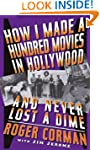How I Made A Hundred Movies In Hollyw...