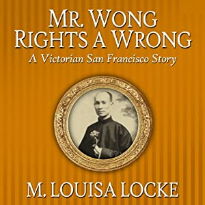 Mr. Wong Rights a Wrong Audiobook