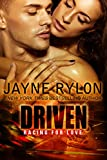 Driven (Racing For Love Book 1)