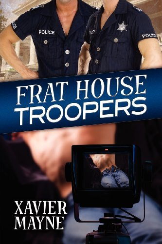 Frat House Troopers by Xavier Mayne (2012-12-19)