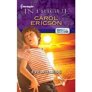 Eyewitness | [Carol Ericson]