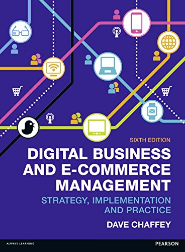 Digital Business & E-Commerce Management, 6th ed. Strategy Implementation & Practice portable digital version ebook free download