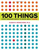 Image of 100 Things Every Designer Needs to Know About People (Voices That Matter)