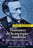 Naissance de la musique moderne : Richard Wagner et Tannha�ser � Paris (La Petite Collection t. 614)