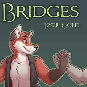 Bridges | [Kyell Gold]