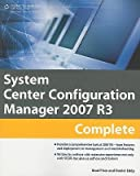 img - for System Center Configuration Manager 2007 R3 Complete   [SYSTEM CENTER CONFIGURATION MA] [Paperback] book / textbook / text book