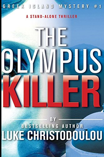 The Olympus Killer: Greek Island Mystery #1: Volume 1 (Greek Island Mysteries)