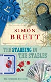 The Stabbing in the Stables (Fethering Mysteries 6) Simon Brett