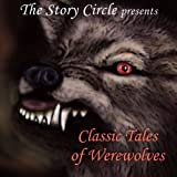 img - for Classic Tales of Werewolves book / textbook / text book