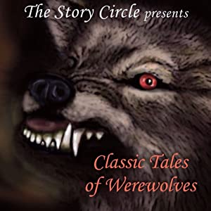 Classic Tales of Werewolves Audiobook