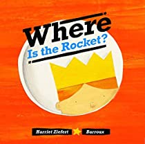 Where Is the Rocket?