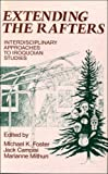 img - for Extending the Rafters: Interdisciplinary Approaches to Iroquois Studies book / textbook / text book