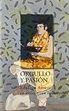 Orgullo y pasion: Eduardo Arroyo en dialogo con Rosa Pereda (Coleccion Memoria del presente) (Spanish Edition) (8489239096) by Arroyo, Eduardo