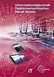 Informationstechnik, Telekommunikation, Neue Netze