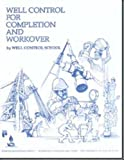 img - for By Well Control School Well Control for Completion and Workover [Paperback] book / textbook / text book