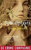 Schuilplaats (Dutch Edition)