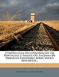O Novo Guia Da Conversação, Em Portuguez E Inglez: Ou, Escolha De Dialogos Familiares Sôbre Varios Assumptos... (1274817021) by Fonseca, José da