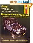 Haynes Jeep Wrangler: 1987 Thru 2000...
