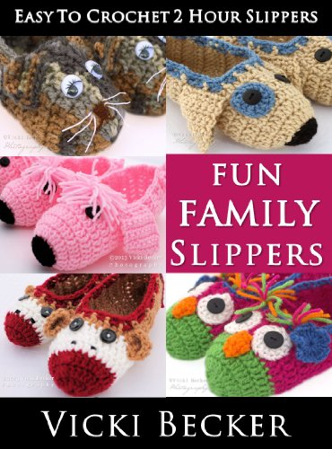 Quick and Easy Christmas Gifts to Make - Knitting, Crochet and Craft Patterns Fun Family Slippers (Easy To Crochet 2 Hour Slippers Book 3) Read this title and over one million more with a Kindle Unlimited subscription