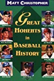 Great Moments in Baseball History (0316141305) by Matt Christopher