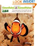 Clownfishes and Other Damselfishes: T...