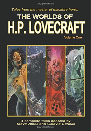 The Worlds of H.P. Lovecraft: Volume One