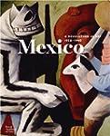Mexico : A Revolution in Art