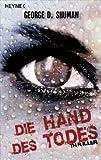 Die Hand des Todes - George D.  Shuman