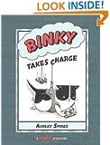 Binky Takes Charge (A Binky Adventure)