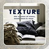 img - for Texture: The essence of stone, wood, linen & wool book / textbook / text book