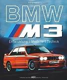 Graham Robson BMW M3: Entwicklung - Modelle - Technik