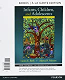 img - for Infants, Children, and Adolescents, Books a la Carte Plus NEW MyDevelopmentLab -- Access Card Package (8th Edition) book / textbook / text book