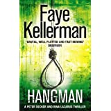 Hangman (Peter Decker and Rina Lazarus Crime Thrillers)by Faye Kellerman